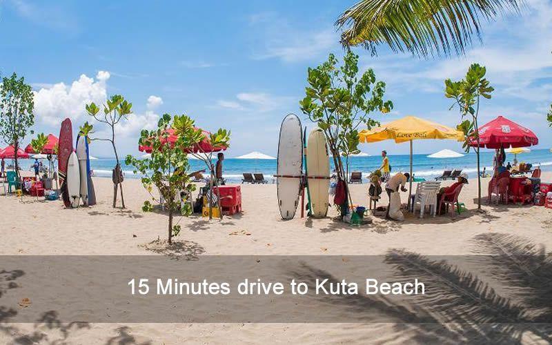 15 Minutes drive to Kuta Beach